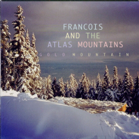 Francois And The Atlas Mountains - Gold Mountain - RSD 2012
